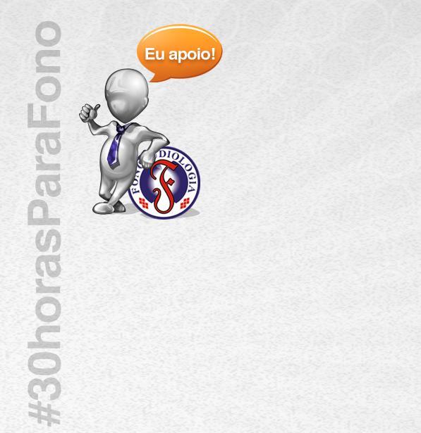Campanha #30horasParaFono – FUNDO DE TELA PARA TWITTER