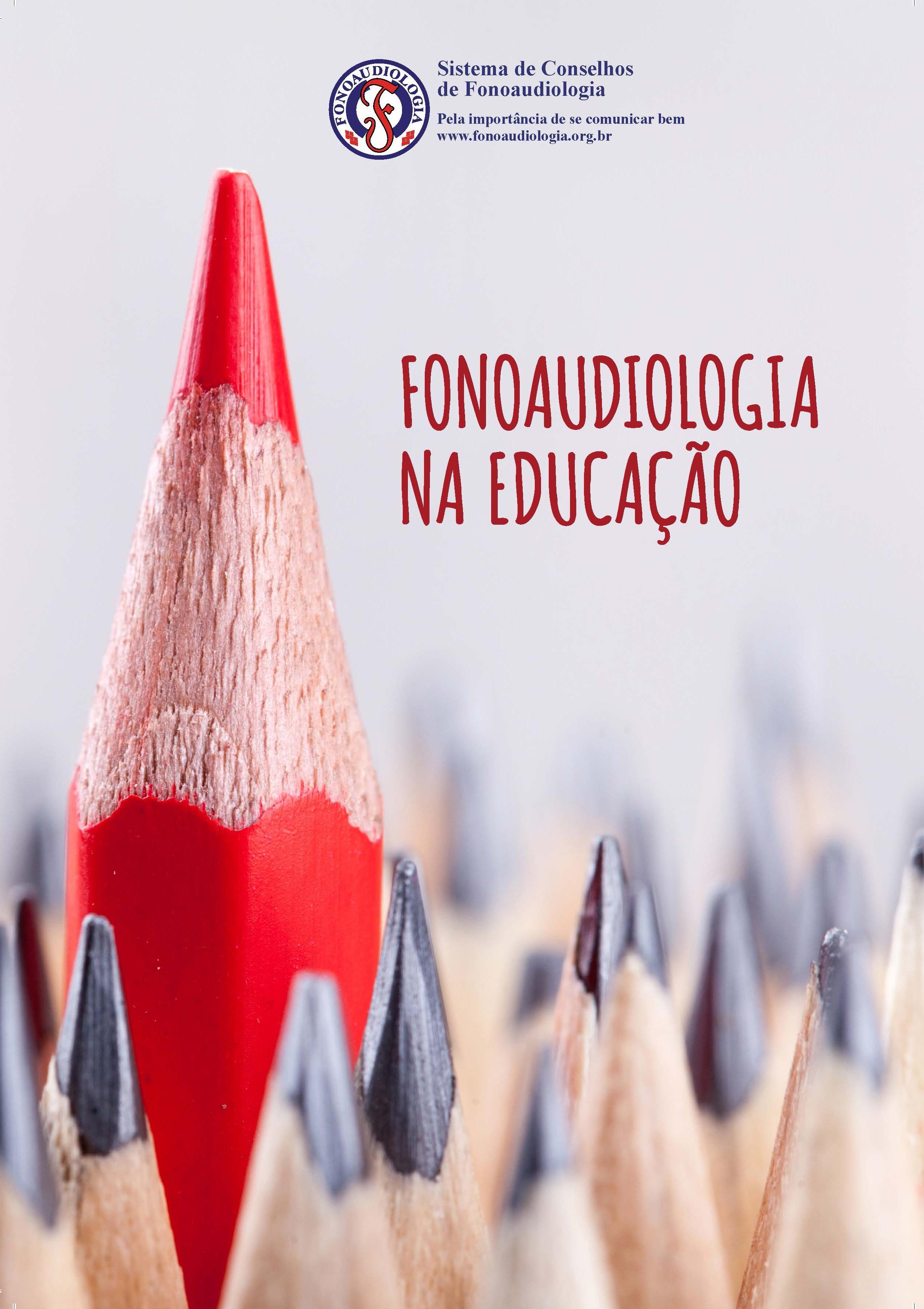 Cartilha: Fonoaudiologia na Educação