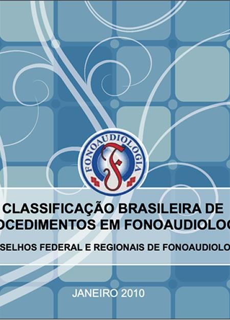 Classificação Brasileira de Procedimentos em Fonoaudiologia – 3ª Edição