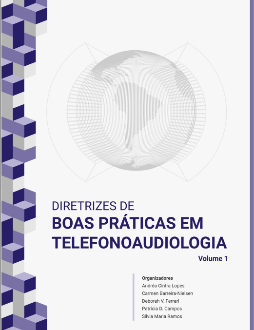 Diretrizes de BOAS PRÁTICAS EM TELEFONOAUDIOLOGIA – VOLUME 1