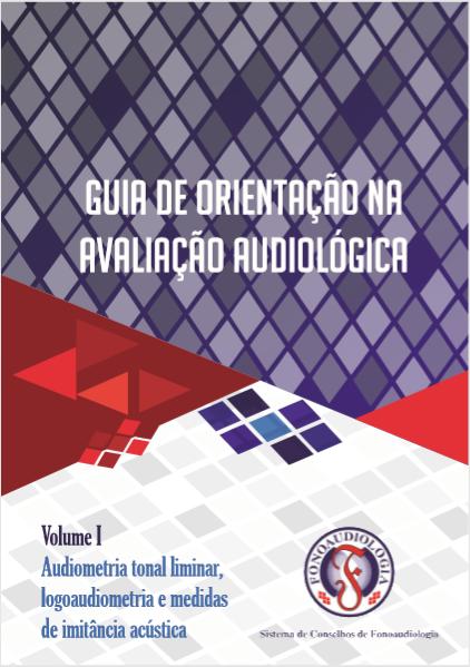 Guia de Orientação na Avaliação Audiológica
