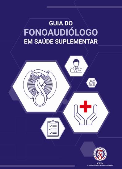 Guia - Fonoaudiólogo em Saúde Complementar